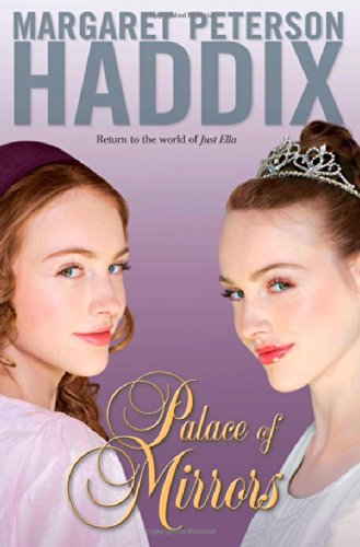 PALACE OF MIRRORS: Haddix, Margaret Peterson