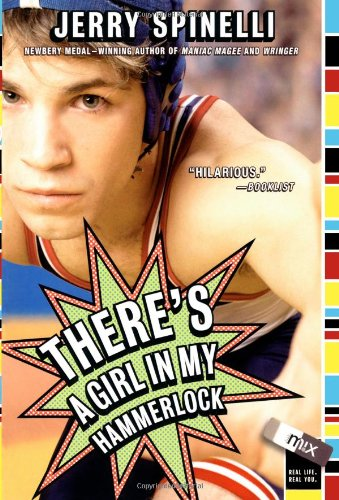 There's a Girl in My Hammerlock: Spinelli, Jerry