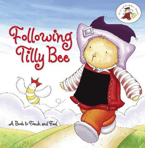Following Tilly Bee: A Book to Touch: G. Sudios