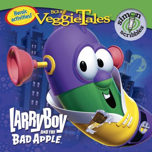 LarryBoy and the Bad Apple (VeggieTales (Simon Scribbles))