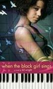 9781416940036: When the Black Girl Sings