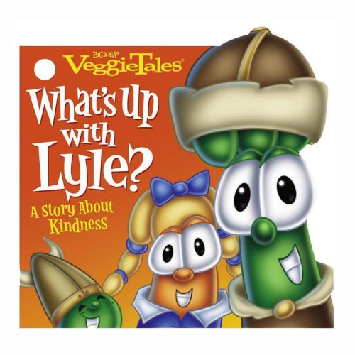 9781416940616: What's Up with Lyle?: A Story About Kindness (Veggietales)