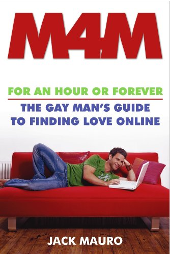9781416940722: M4M: For an Hour or Forever-The Gay Man's Guide to Finding Love Online