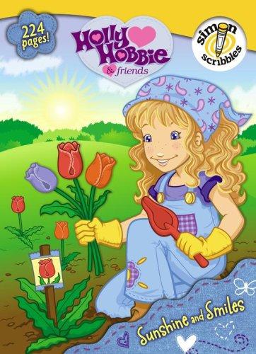 Sunshine and Smiles (Holly Hobbie & Friends): Forrester, Emma
