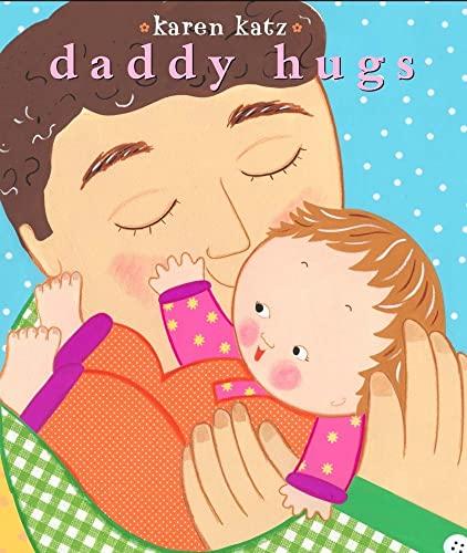 9781416941200: Daddy Hugs (Classic Board Book)