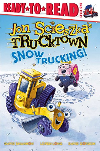 Snow Trucking! (Ready-To-Read Jon Scieszka's Trucktown - Level 1 (Quality)): Scieszka, Jon