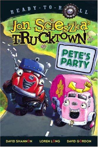 9781416941491: Pete's Party (Jon Scieszka's Trucktown)