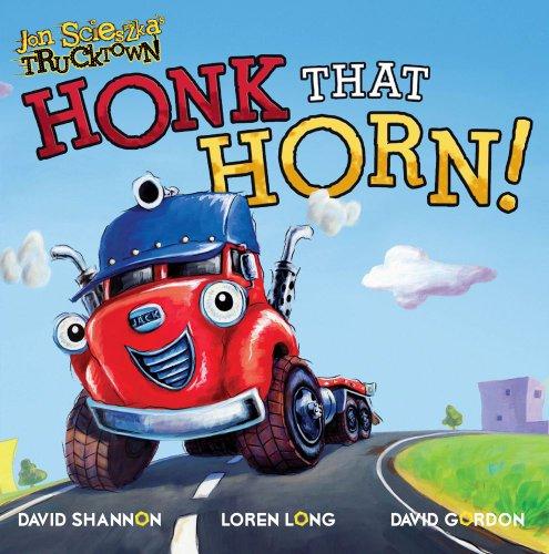 9781416941842: Honk That Horn! (Jon Scieszka's Trucktown 8x8)