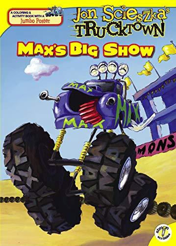 9781416941910: Max's Big Show [With Jumbo Poster] (Jon Scieszka's Trucktown)
