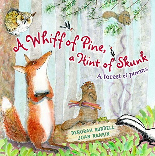9781416942115: A Whiff of Pine, a Hint of Skunk: A Forest of Poems