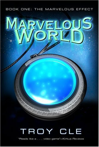 The Marvelous Effect (Marvelous World): Troy CLE