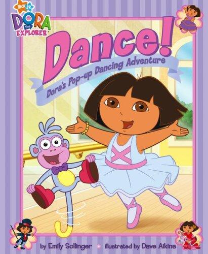 9781416947172: Dance!: Dora's Pop-up Dancing Adventure (Dora the Explorer)