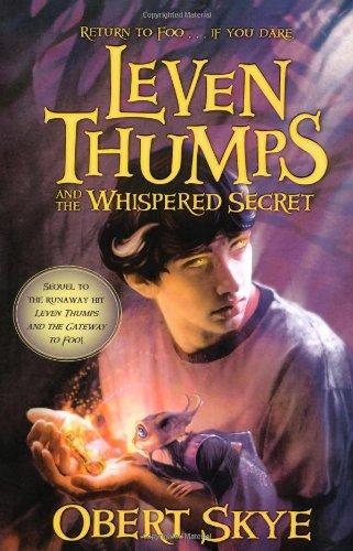 The Whispered Secret (Leven Thumps): Skye, Obert