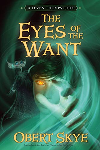 9781416947196: Leven Thumps and the Eyes of the Want (Leven Thumps, Bk. 3)