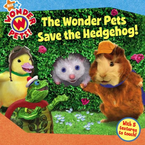 9781416947271: The Wonder Pets Save the Hedgehog!