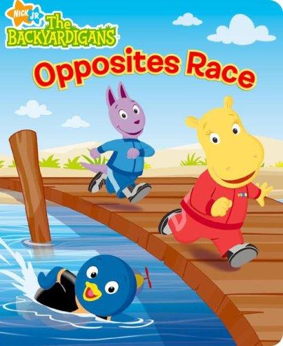 9781416947745: Opposites Race (The Backyardigans)