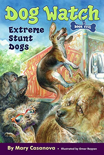 Extreme Stunt Dogs (Dog Watch): Casanova, Mary