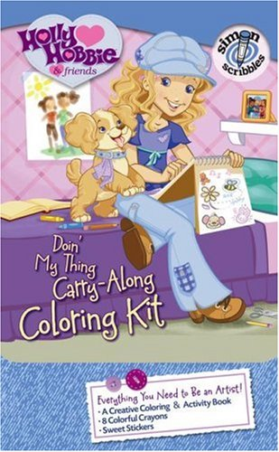 9781416947868: Doin' My Thing Carry-Along Coloring Kit (Holly Hobbie & Friends)