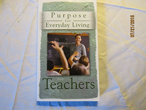 9781416948414: Purpose for Everyday Living for Teachers (Purpose for Everyday Living)