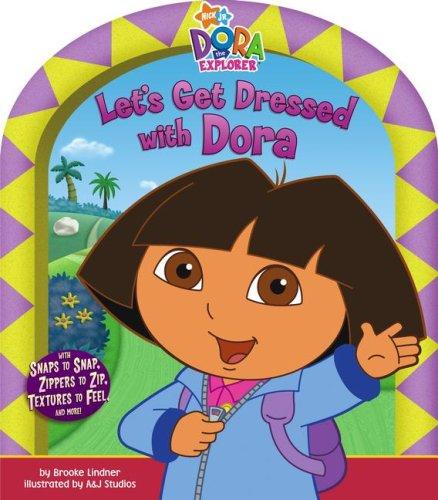 9781416948452: Let's Get Dressed with Dora (Dora the Explorer)