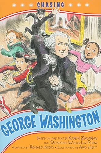 9781416948612: Chasing George Washington (Kennedy Center Presents: Capital Kids)