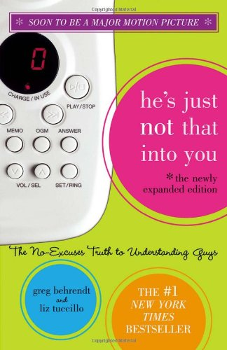 9781416948674: He's Just Not That Into You-the No-excuses Truth to Understanding Guys (Expanded export edition)