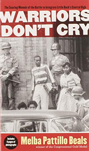 9781416948827: Warriors Don't Cry: A Searing Memoir of the Battle to Integrate Little Rock's Central High