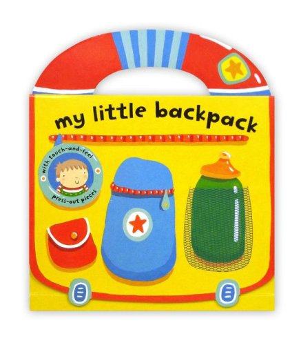 9781416948919: My Little Backpack (My Little Bag Books)