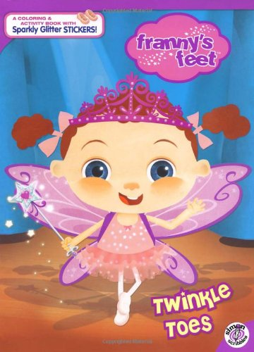 9781416949176: Twinkle Toes (Franny's Feet (Simon Scribbles))