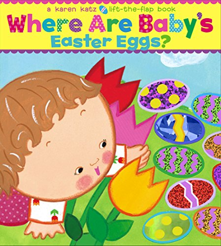 9781416949244: Where Are Baby's Easter Eggs?: A Lift-the-Flap Book