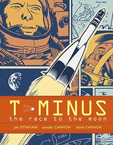 T-Minus : The Race to the Moon: Jim Ottaviani