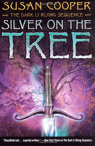 9781416949688: Silver on the Tree: -the Dark Is Rising Sequence-