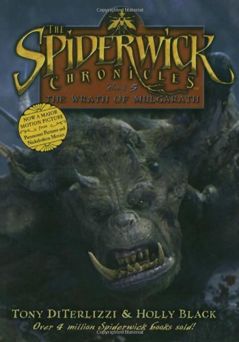 The Wrath of Mulgarath: The Spiderwick Chronicles, Book #5 Movie Tie-In Edition ***SIGNED BY BOTH ...