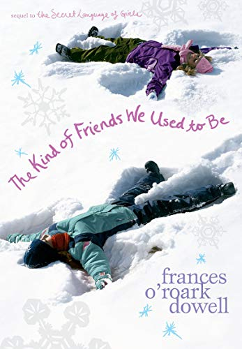 9781416950318: The Kind of Friends We Used to Be (The Secret Language of Girls Trilogy)