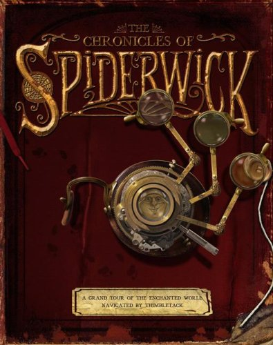 9781416950387: The Chronicles of Spiderwick: A Grand Tour of the Enchanted World, Navigated by Thimbletack (The Spiderwick Chronicles)