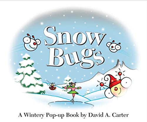 9781416950547: Snow Bugs: A Wintery Pop-up Book (David Carter's Bugs)