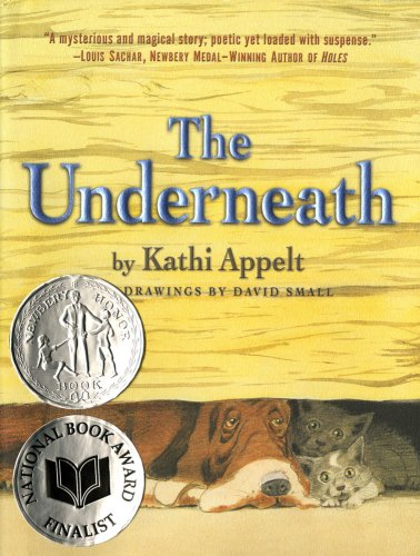 9781416950585: The Underneath (Ala Notable Children's Books. Middle Readers)