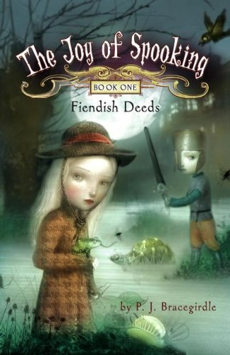 9781416950639: Fiendish Deeds [JOY OF SPOOKING BK01 FIENDISH]