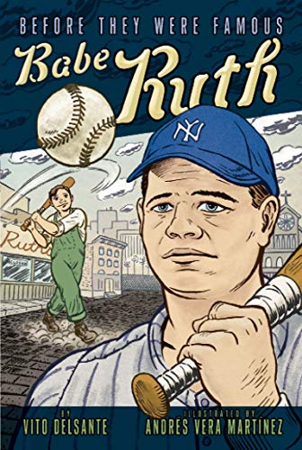 9781416950714: Babe Ruth (Before They Were Famous)