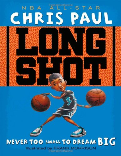 9781416950790: Long Shot: Never Too Small to Dream Big