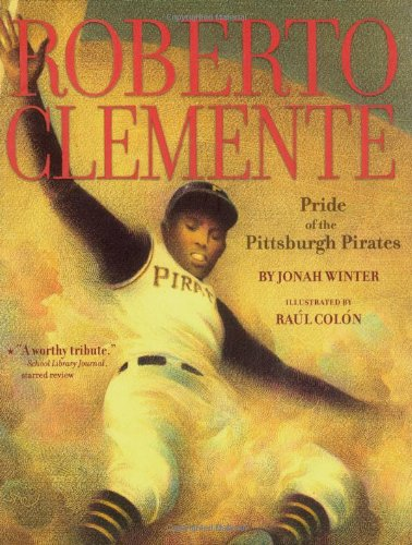 9781416950820: Roberto Clemente: Pride of the Pittsburgh Pirates