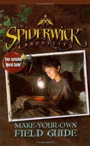 9781416950912: Make-Your-Own Field Guide (The Spiderwick Chronicles)
