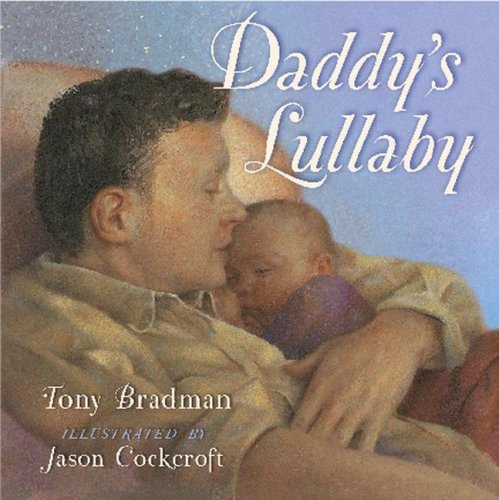 9781416951247: Daddy's Lullaby (Classic Board Book)