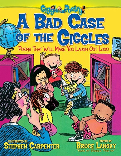 9781416951971: A Bad Case of the Giggles: Poems That Will Make You Laugh Out Loud (Giggle Poetry)