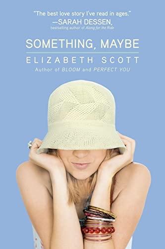 Something, Maybe: Scott, Elizabeth