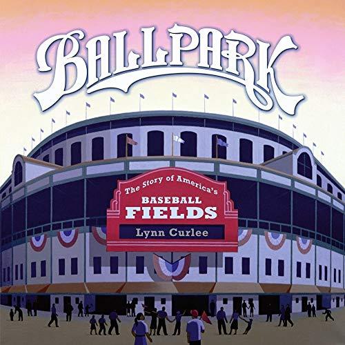 9781416953609: Ballpark: The Story of America's Baseball Fields
