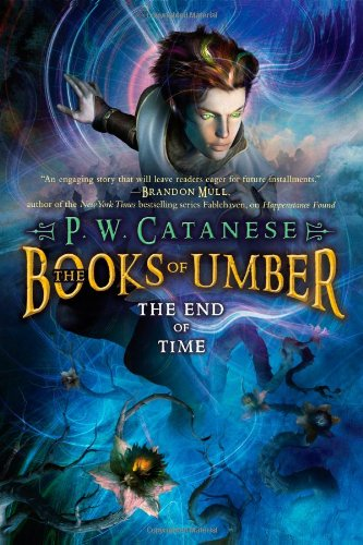 9781416953845: The End of Time (The Books of Umber)