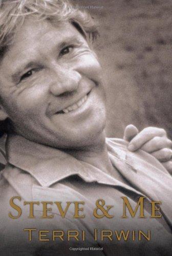 Steve & Me: Life With the Crocodile Hunter: Terri Irwin