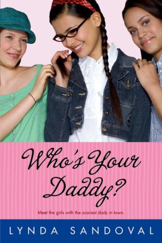 9781416954088: Who's Your Daddy?