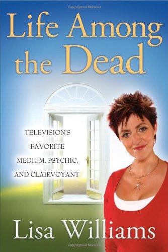 Life Among the Dead: Lisa Williams